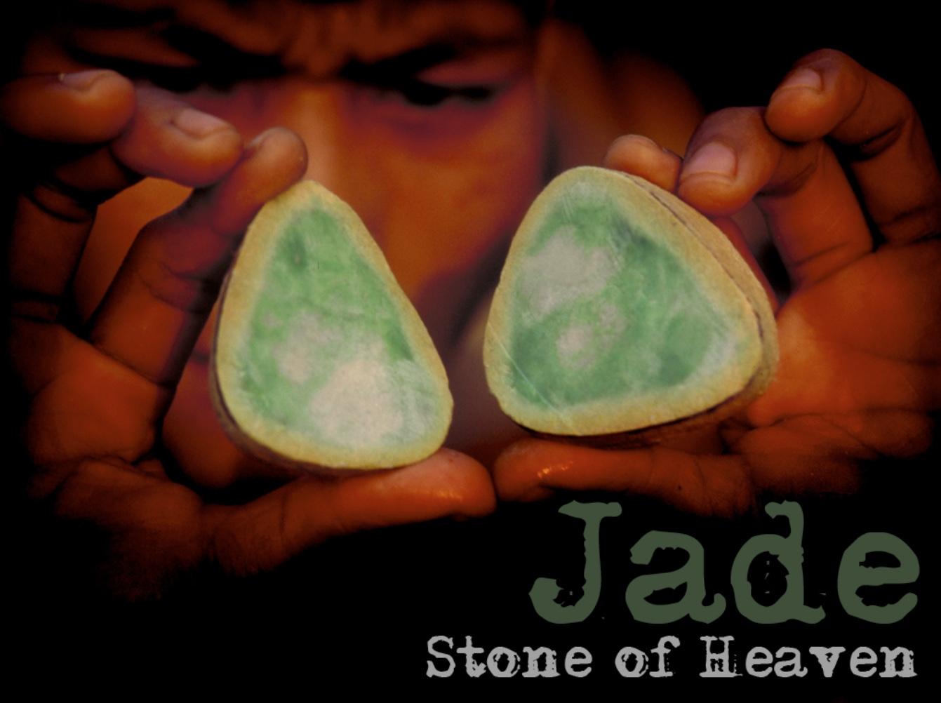Jade: Stone of Heaven