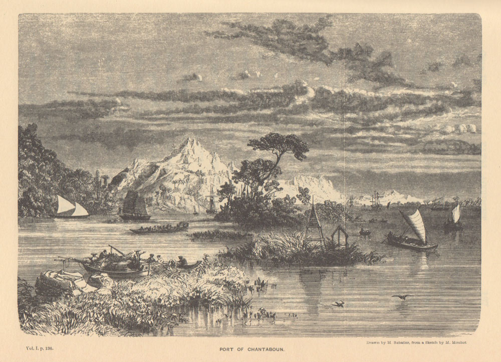 "Mid 19th century view of the ""Port of Chantaboun."" From Mouhot (1864) Travels in the Central Parts of Indo-China (Siam), Cambodia, and Laos, during the Years 1858, 1859, and 1860."