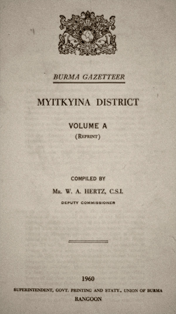 Title page of the 1960 reprint of W.A. Hertz' 1912 Myitkyina District Gazetteer, which contains W. Warry's account of the Burma jade mines.